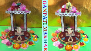 ganpati makhar decoration ideas at home ganesh chaturthi craft