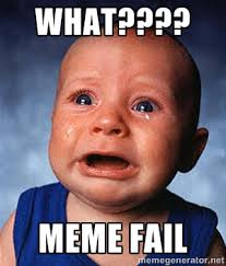 Fail Meme - when memes fail didit articles content marketing social media