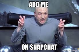 Add Meme To Photo - add me on snapchat dr evil austin powers make a meme
