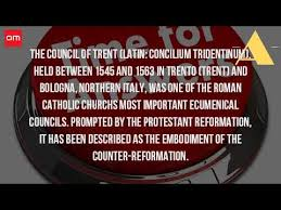 Council Of Trent Summary What Is The Council Of Trent