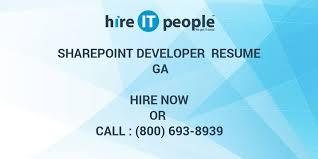 Sharepoint Developer Resume Sample sharepoint developer resume ga hire it people we get it done
