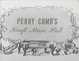 upgraded perry como s kraft 1948 1967 tv series 56