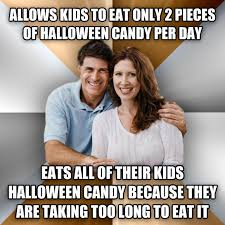 Halloween Candy Meme - livememe com scumbag parents