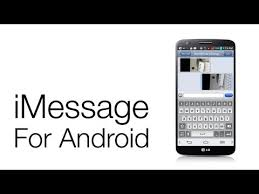imessage android apk unofficial imessage app arrives in the play store