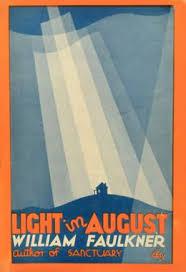 faulkner light in august light in august 1932 by william faulkner all time 100 novels