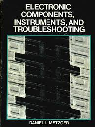 electronic components instruments and troubleshooting fixed