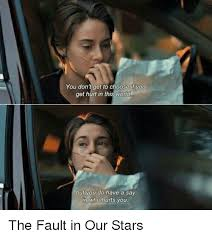 The Fault In Our Stars Meme - 25 best memes about the fault in our stars the fault in our