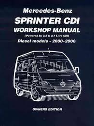 mercedes benz sprinter cdi diesel 2000 2006 workshop manual