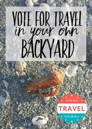 vote for travel in your own backyard south to southwest