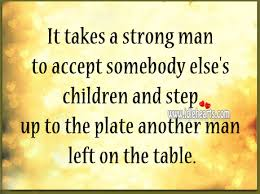 step children sayings children and step up to the plate