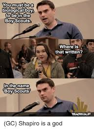 Boys Meme - you must be a biological boys to be in the boy scouts in the name