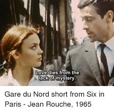 From Paris With Love Meme - love dies from the lack of mysterv gare du nord short from six in
