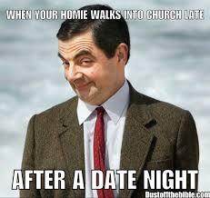 Cute Dating Memes - church after date night christian meme christian memes