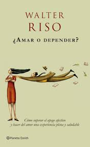 amar o depender by walter riso books worth the time pinterest