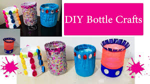 4 diy waste bottle crafts diy bottle pen holder youtube