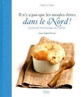 cuisine du nord lille les livres de cuisine la gastronomie sur la côte d opale et dans le