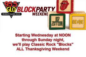 block tunes rock all thanksgiving weekend on glo wglo fm