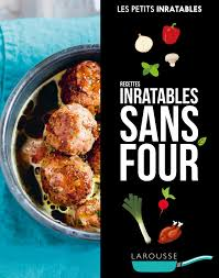 cuisiner sans four amazon fr recettes inratables sans four collectif livres