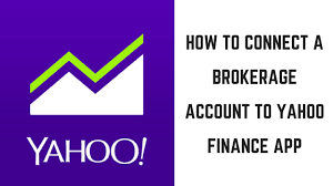 Yahoo Finance How To Connect A Brokerage Account To Yahoo Finance App