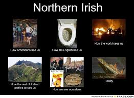Funny Irish Memes - meanwhile in northern ireland chaostrophic