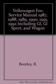volkswagen fox service manual 1987 1988 1989 1990 1991 1992