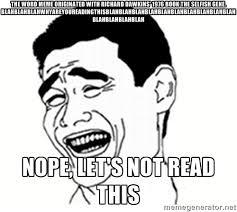 The Selfish Meme - memes selfish gene image memes at relatably com