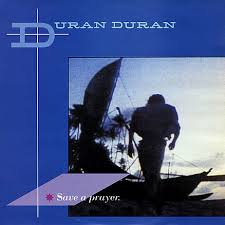save a prayer duran duran wiki fandom powered by wikia