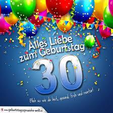 zum 30 geburtstag spr che geburtstagskarte mit bunten ballons konfetti und luftschlangen zum