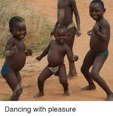 African Baby Meme - dancing with pleasure dancing meme on me me