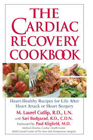 the cardiac recovery cookbook heart healthy recipes for life