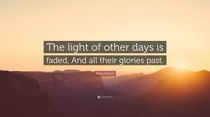 the light of other days alfred bunn quote the light of other days is faded and all their