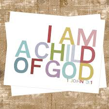 you are my much loved child u2013 jesus follower