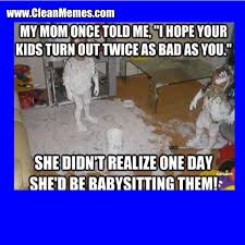 Babysitting Meme - clean funny images page 175 clean memes