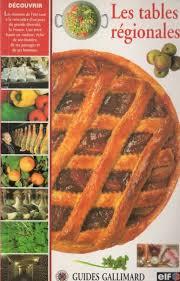 cours de cuisine par les tables régionales guide gallimard bibliothèque perso