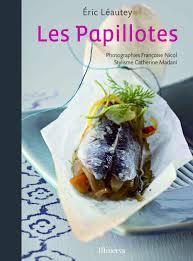 cuisine tv eric leautey amazon fr les papillotes eric léautey catherine madani