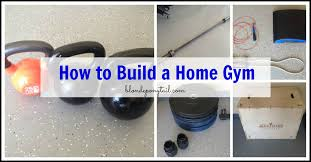how to build a home gym 1 jpg