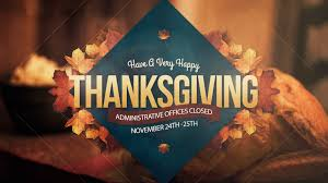 thanksgiving administrative offices closed st s church