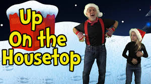 up on the housetop santa songs for children songs