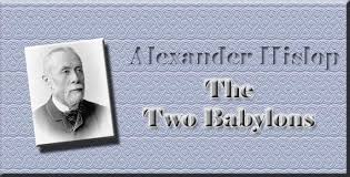 two babylons swartzentrover hislop the two babylons title page