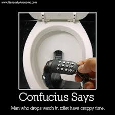 Confucius Say Meme - confucius says don t drop your watch man funny photos