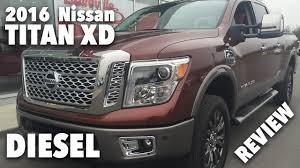 nissan titan diesel mpg 2016 nissan titan xd diesel platinum reserve review youtube