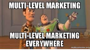 Meme Marketing - 25 best memes about multi level marketing multi level
