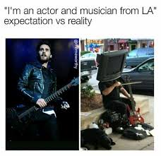 Musical Memes - dopl3r com memes im an actor and musician from la expectation