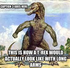 T Rex Bed Meme - a t rex making bed meme t best of the funny meme