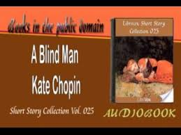 Audiobook For The Blind A Blind Man Kate Chopin Audiobook Youtube