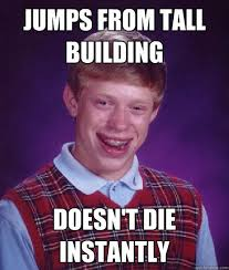 Badluck Brian Meme - bad luck brian fun