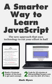 javascript tutorial online book amazon com a smarter way to learn javascript the new approach that