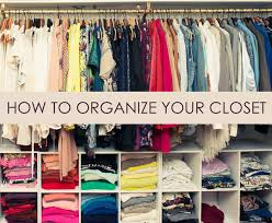 how to organize a closet organize closets in the best way with these tips