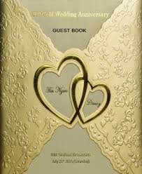 anniversary guest book 50th gold wedding anniversary guest book by henry kao blurb books
