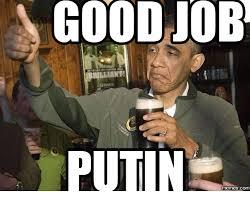 Putin Memes - good job putin memes com meme on me me